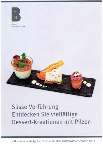 Schweiz: Studenten gestalten Pilzdessert-Buch